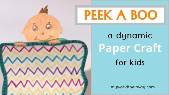 Peek a boo dynamic paper craft