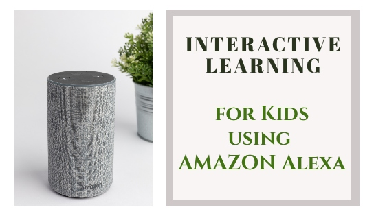Alexa skills for interactive learning
