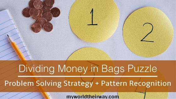 Dividing Money in Bags – Pattern Recognition