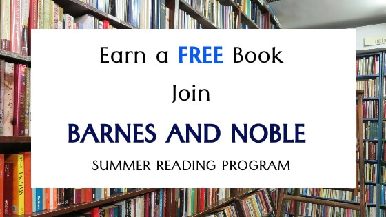 Join Barnes and Nobles Summer Reading Program and Earn a FREE Book