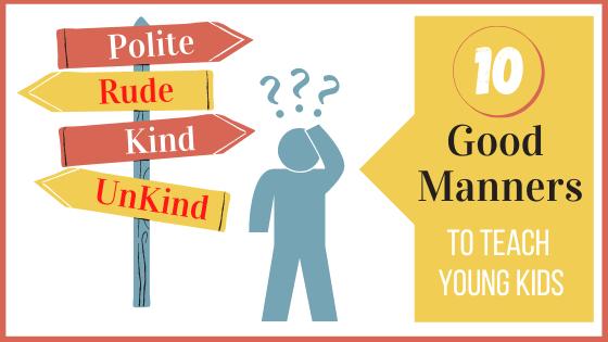 Good Manners To teach kids