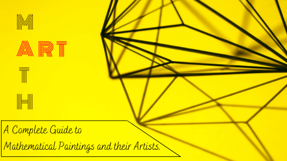 The Complete Guide to Math Art, How to Create it and Where to Find the Best Examples